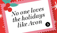 No one loves the holidays like Avon